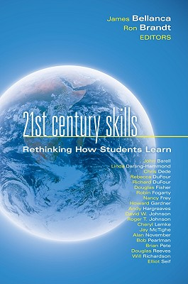 21st Century Skills By Bellanca, James (EDT)/ Brandt, Ron (EDT)/ Kay, Ken (FRW)